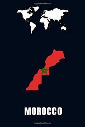 MOROCCO : Beautiful Flag And Map Of Morocco Lined Writing Notebook Journal, 6x9 Inches 120 Pages .The Best For Work Or School Notes/Gift For People Who Love To Travel.: I love Morocco