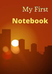 My First Notebook: 7*10 Inch 100 Pages