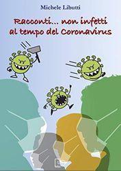 Racconti... non infetti al tempo del coronavirus
