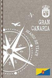 Gran Canaria Diario de Viaje: Libro de Registro de Viajes - Cuaderno de Recuerdos de Actividades en Vacaciones para Escribir, Dibujar - Cuadrícula de Puntos, Bucket List, Dotted Notebook Journal A5