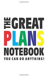 The Great Plans Notebook (Je kunt alles doen!): (White Edition) Fun notebook 96 gerold/gelinieerde pagina's (5x8 inch/12,7x20,3 cm/Junior Legal Pad / Nearly A5)