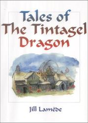 Tales of the Tintagel Dragon