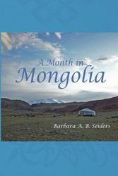 A Month in Mongolia