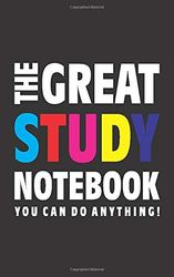 The Great Study Notebook (Je kunt alles doen!): (Black Edition) Fun notebook 96 gelijnde pagina's (5x8 inch/12,7x20,3 cm/Junior Legal Pad / Nearly A5)