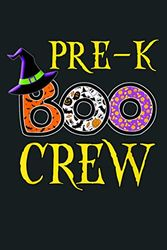 Halloween Teacher Pre K Boo Crew: Notebook Planner - 6x9 inch Daily Planner Journal, To Do List Notebook, Daily Organizer, 114 Pages