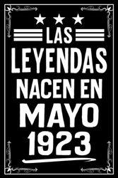 Las Leyendas Nacen En Mayo 1923: Cuaderno de notas I Matriz de puntos (dotted) I 120 páginas I Un regalo ideal para colegas, familiares y amigos