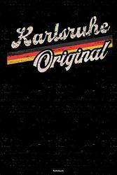Karlsruhe Original Notizbuch: Karlsruhe Stadt Journal DIN A5 liniert 120 Seiten Geschenk