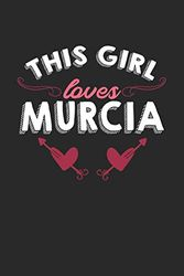 This girl loves Murcia: 6x9 | notebook | lined | hometown