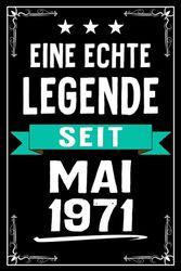 Eine Echte Legende seit Mai 1971: Lustiges Notizbuch A5 I Dotted I 120 Seiten I Tolles Geschenk zum Geburtstag für Kollegen, Familie & Freunde
