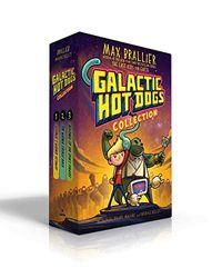 Galactic Hot Dogs Collection: Cosmoe's Wiener Getaway; The Wiener Strikes Back; Revenge of the Space Pirates