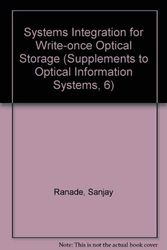 Systems Integration for Write-once Optical Storage
