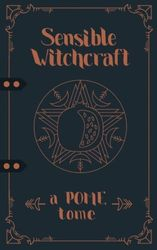 Sensible Witchcraft