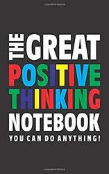 The Great Positive Thinking Notebook (U kunt alles doen!): (Black Edition) Fun notitieboek 96 gerold/gelinieerde pagina's (5x8 inch/12,7x20,3 cm/Junior Legal Pad / Nearly A5)