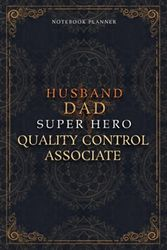 Quality Control Associate Notebook Planner - Luxury Husband Dad Super Hero Quality Control Associate Job Title Working Cover: Daily Journal, 6x9 ... Home Budget, 5.24 x 22.86 cm, To Do List