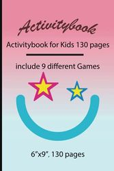Activitybook: Activitybook for Kids 130 pages, include 9 different Games by Simple Live 1084