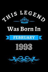 This legend was born in February 1993: Blank Lined Notebook Journal, Birthday Notebook, Perfect Birthday Gift Idea for the person who was born in ... - 120 Pages, 6x9, Soft Cover, Matte Finish.