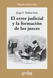El error judicial y la formación de los jueces (Cla-De-Ma)