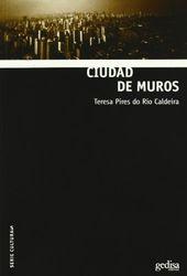 Ciudad de muros (Serie Culturas)