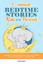 5-Minute Bedtime Stories for Kids and Parents: A Shortstory for Young Kids and Parents, Stories about Emotions, Positivity and Self- Esteem for the Whole Family!