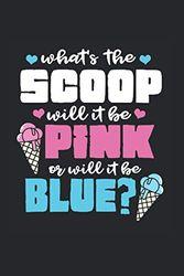 Whats The Scoop Will It Be Pink Or Will It Be Blue Kalender 2021: Werdende Eltern Terminplaner 2021 Mit Uhrzeit Werdende Elternkalender Lustig ... Eltern Jahresplaner Wochenplaner 2021 Buch