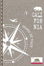 California Diario de Viaje: Libro de Registro de Viajes - Cuaderno de Recuerdos de Actividades en Vacaciones para Escribir, Dibujar - Cuadrícula de Puntos, Bucket List, Dotted Notebook Journal A5