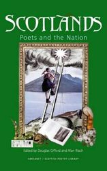 Scotlands: Poets and the Nation: An Anthology