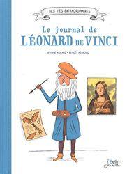 Le journal de Léonard de Vinci (Des vies extraordinaires)