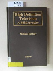 High Definition Television: A Bibliography