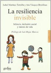 La resiliencia invisible (Psicologia / Resiliencia)