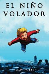 El Niño Volador: Volume 1