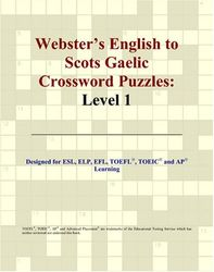 Webster's English to Scots Gaelic Crossword Puzzles: Level 1