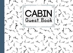 """Cabin Guest Book: Hockey Cover Cabin Guest Book, Welcome to our cabin, 150 pages - 8.25"""" x 6"""" Guest Log Book for Vacation Rental and more by Angelika Gross"""