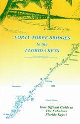 43 Bridges to the Florida Keys