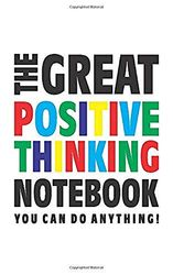 The Great Positive Thinking Notebook (U kunt alles doen!): (White Edition) Fun notebook 96 gerold/gelinieerde pagina's (5x8 inch/12,7x20,3 cm/Junior Legal Pad / Nearly A5)