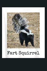 Funny Fart Squirrel Skunk Wrong Animal Name Stupid Gag Gift: Notebook Planner - 6x9 inch Daily Planner Journal, To Do List Notebook, Daily Organizer, 114 Pages