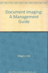 Document Imaging: A Management Guide