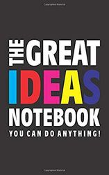 The Great Ideas Notebook (Je kunt alles doen!): (Black Edition) Fun notebook 96 gelijnde pagina's (5x8 inch/12,7x20,3 cm/Junior Legal Pad / Nearly A5)