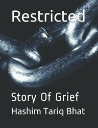 Restricted: Story Of Grief