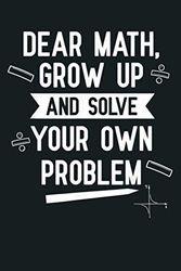 Funny Dear Math n Girls Tween Women Teacher College: Notebook Planner - 6x9 inch Daily Planner Journal, To Do List Notebook, Daily Organizer, 114 Pages