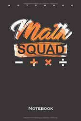 Math Squad Mathematics Nerd Genius Notebook: Dot Grid Journal/Logbook for Scientists and math fans