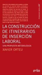 La Construccion De Itinerarios De Insersion Laboral (Bib.Educ. Pedagogia Social)