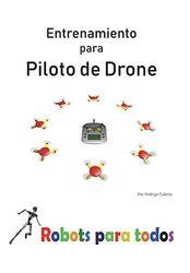 Entrenamiento para piloto de drone