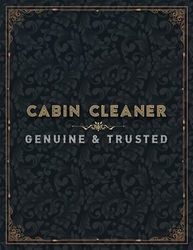 Cabin Cleaner Genuine And Trusted Lined Notebook Journal: 21.59 x 27.94 cm, College, Work List, Management, 110 Pages, Planner, To Do List, A4, Planning, 8.5 x 11 inch