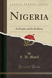 Nigeria: Its Peoples and Its Problems (Classic Reprint)