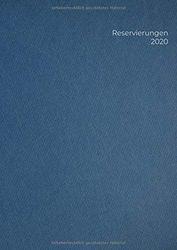 Reservierungen 2020: XXL Buchkalender 2020 1 Tag 1 Seite zum Planen & Organisieren in der Gastronomie - ganze Seiten auch für Samstag und Sonntag - DIN A4