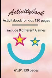 Activitybook: Activitybook for Kids 130 pages, include 9 different Games by Simple Live 1209