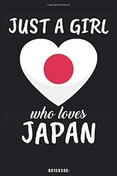 Just A Girl Who Loves Japan: Japan Notebook Journal - Blank Wide Ruled Paper - Funny Japan Travel Accessories for journey planning and memories - Japanese Gifts for Women, Girls and Kids