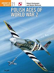 Polish Aces of World War 2 (Aircraft of the Aces, Band 21)