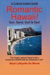 Romantic Hawaiii--Sun, Sand, Surf & Sex