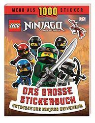 LEGO® NINJAGO® Das große Stickerbuch: Mehr als 1000 Sticker. Entdecke das Ninjago Universum